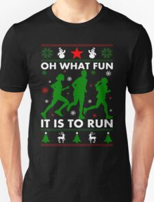 Oh What Fun It Is To Run Unisex T-Shirt