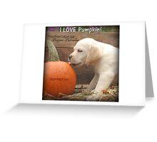 I LOVE Pumpkin! Greeting Card