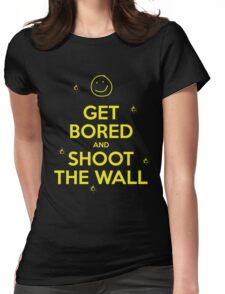 Get Bored & Shoot the Wall Womens Fitted T-Shirt