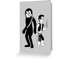 Han solo and Chewbacca Greeting Card