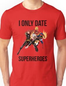 i only date superheroes Unisex T-Shirt