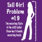 Tall Girl Problems #19 (for dark backgrounds) by sandnotoil