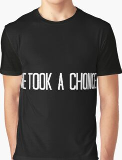 We Took A Chonce - White Graphic T-Shirt
