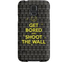 Get Bored & Shoot the Wall Samsung Galaxy Case/Skin