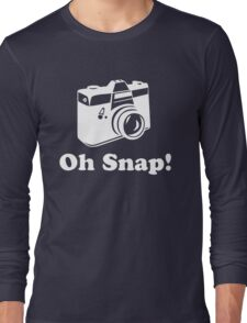 Oh Snap!- White Long Sleeve T-Shirt