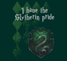 I have the Slytherin Pride by Félix Croteau