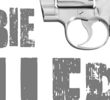 zombie killer black and white Sticker