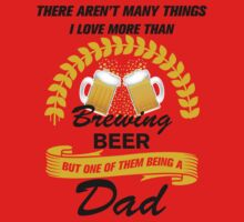 This Dad Loves Brewing Beer by loveartt