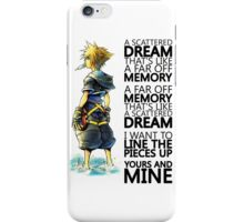 """A scattered dream that's like a far off memory"" Kingdom Hearts iPhone Case/Skin"