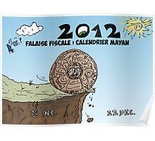 Calendrier maya et la falaise fiscale en caricature Poster