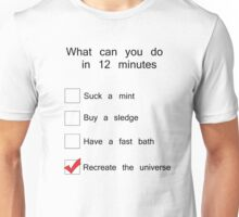 What can you possibly do in 12 minutes? Unisex T-Shirt