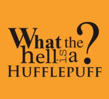 What the hell is a Hufflepuff? by UtherPendragon