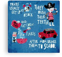 Good morning little pirate Canvas Print