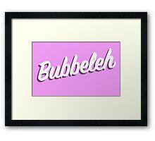 Bubbeleh! Handlettered Yiddish Framed Print