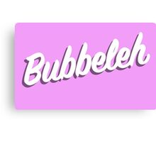 Bubbeleh! Handlettered Yiddish Canvas Print