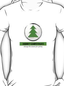 merry Christmas the season for giving T-Shirt