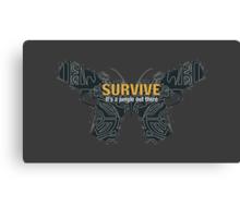 SURVIVE [Far Cry 3] Canvas Print