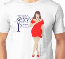 Do you know what's sexy? Unisex T-Shirt
