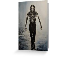 Eric Draven - The Crow Greeting Card