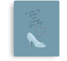 Cinderella- A Shoe Can Change A Life Canvas Print
