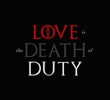 Love is the Death of Duty by enduratrum