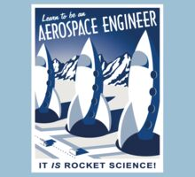 Aerospace Engineering - It is Rocket Science! Kids Tee