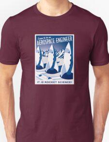 Aerospace Engineering - It is Rocket Science! T-Shirt
