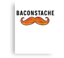 Baconstache Canvas Print