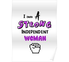 I am a strong independent Woman Poster