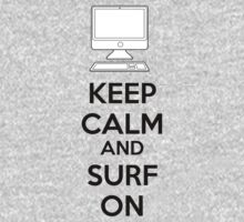 Keep calm and surf on One Piece - Long Sleeve