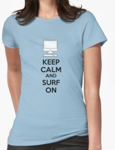 Keep calm and surf on Womens Fitted T-Shirt
