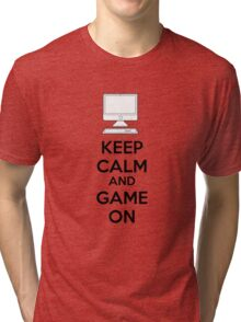 Keep calm and game on Tri-blend T-Shirt