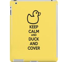 Keep calm and duck and cover iPad Case/Skin