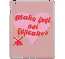 Make Love, Not Cupcakes iPad Case/Skin