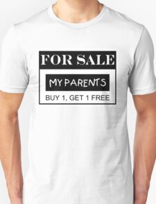 For Sale - My parents T-Shirt