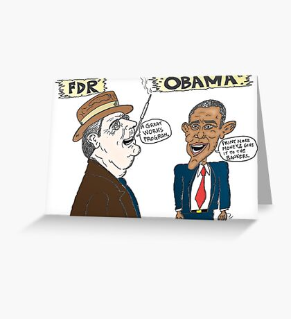 Economic politics of Roosevelt and Obama caricature Greeting Card