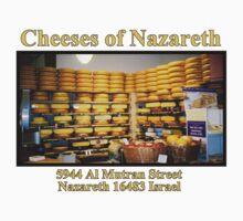 Cheeses of Nazareth by Chunga
