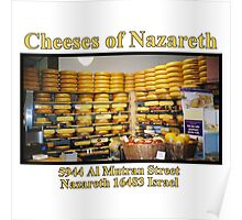 Cheeses of Nazareth Poster