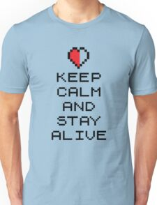 Keep calm and stay alive (8bit) Unisex T-Shirt