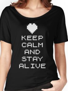 Keep calm and stay alive (8bit) Women's Relaxed Fit T-Shirt
