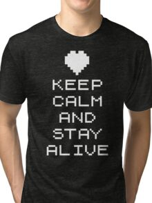 Keep calm and stay alive (8bit) Tri-blend T-Shirt