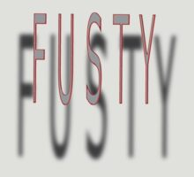 fusty... by TeaseTees