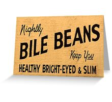 Bile Beans Greeting Card