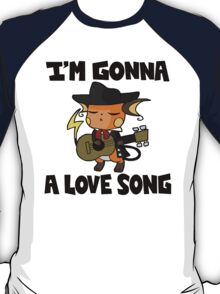 I'm Gonna Raichu a Love Song T-Shirt