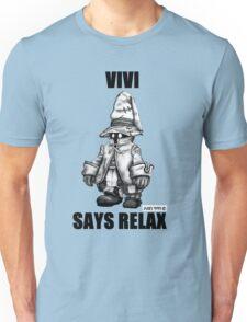 Vivi Says Relax - Sketch em up Unisex T-Shirt