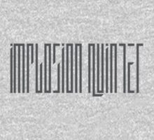 Implosion Quintet - Grey Logo by boomstation