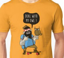 DEAL WITH MY OWL Unisex T-Shirt