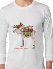 Flower-Pot Moose Long Sleeve T-Shirt