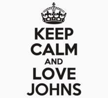 Keep Calm and Love JOHNS Kids Clothes
