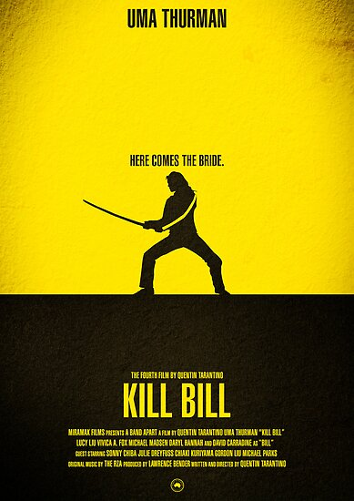 "Movie Poster - ""KILL BILL - Vol.1"" by Mark Hyland"